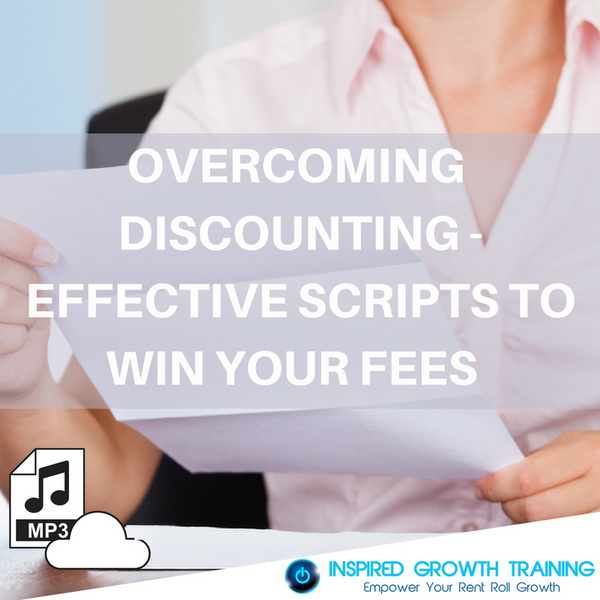 Overcoming Discounting - Effective Scripts to Win Your Fees - MP3
