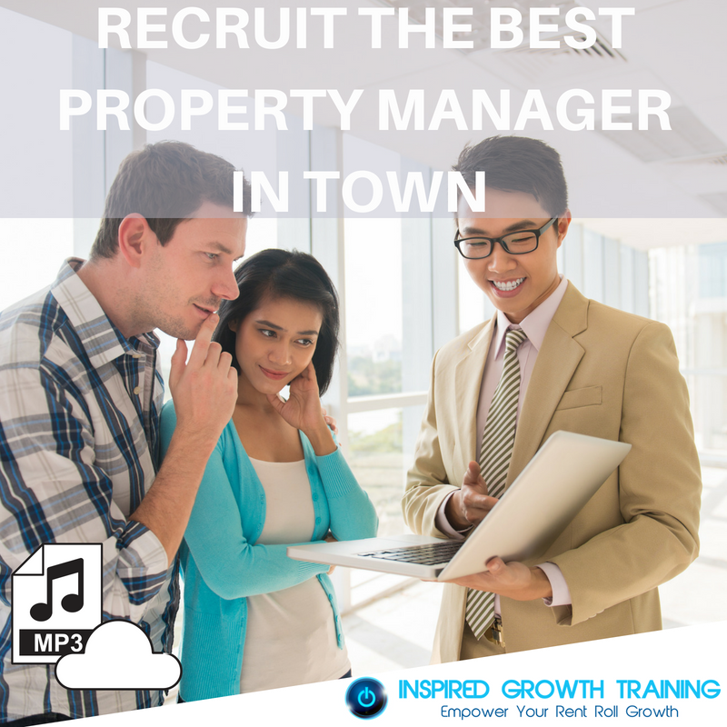 Recruit the Best Property Manager in Town - MP3