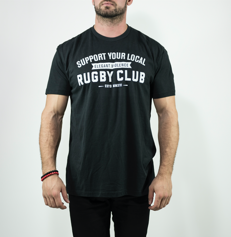 Support Your Local Rugby Club Tee - Elegant Violence Rugby Lifestyle