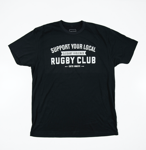 Support Your Local Rugby Club Tee