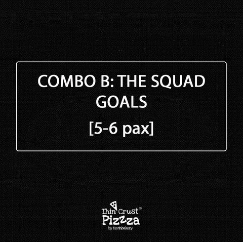 "COMBO B: ""THE SQUAD GOALS"" — 5-6 PAX"