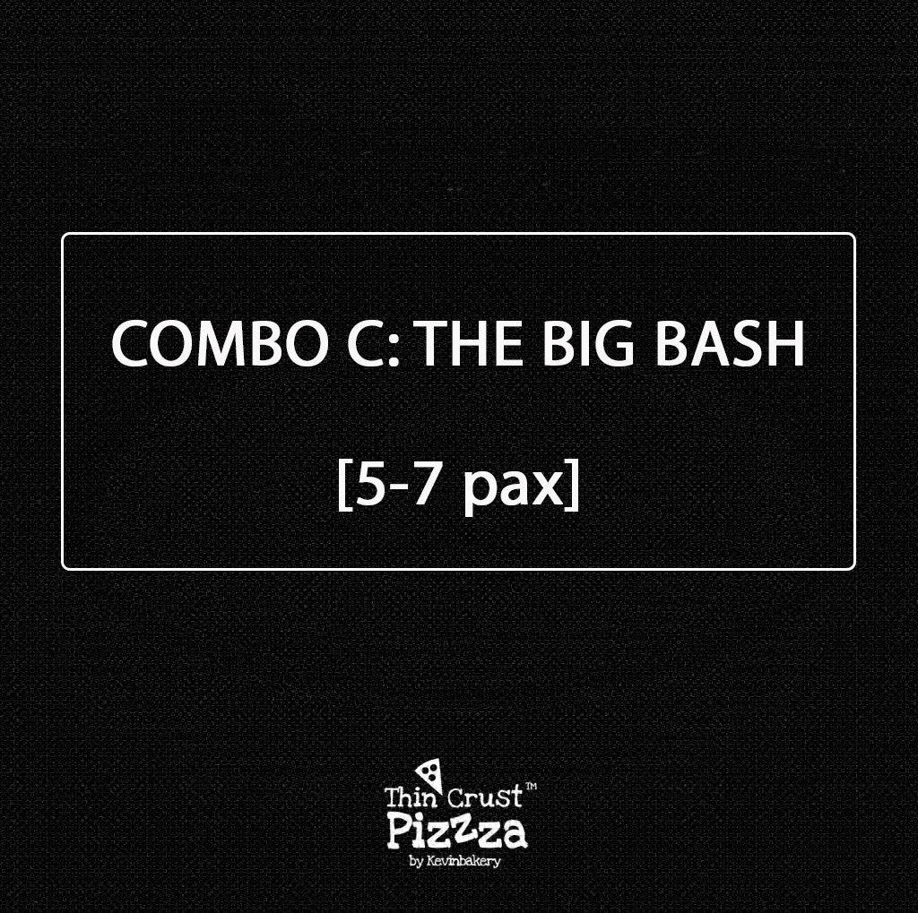 "COMBO C: ""THE BIG BASH"" — 7-8 PAX"