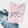 """In a world where you can be anything be kind"" Child T-Shirt Light Pink"