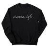 Mama Life - Ladies Black Crewneck Sweatshirt - Size Small