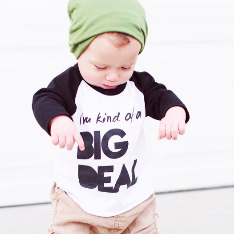 """I'm Kind of a Big Deal"" Children's Raglan Shirt"