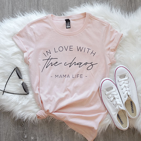 """In love with the chaos MAMA LIFE"" Light Pink Peach Adult Ladies T-Shirt - XL Only"