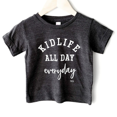 """Kid Life All Day Everyday"" Child T-Shirt Dark Grey"