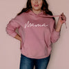 """Mama"" Ladies Dusty Rose Mauve Hoodie Sweatshirt"