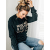 Messy Bun and Getting Stuff Done Ladies Crewneck Sweatshirt - 2 Color Options
