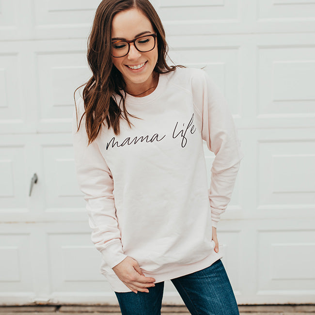 """Mama Life"" Ladies Light Blush Pink Crewneck Sweatshirt"