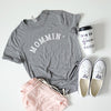 Mommin' Ladies Unisex Fit Triblend Grey T-Shirt