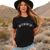 Mommin' Ladies Black Crewneck T-Shirt