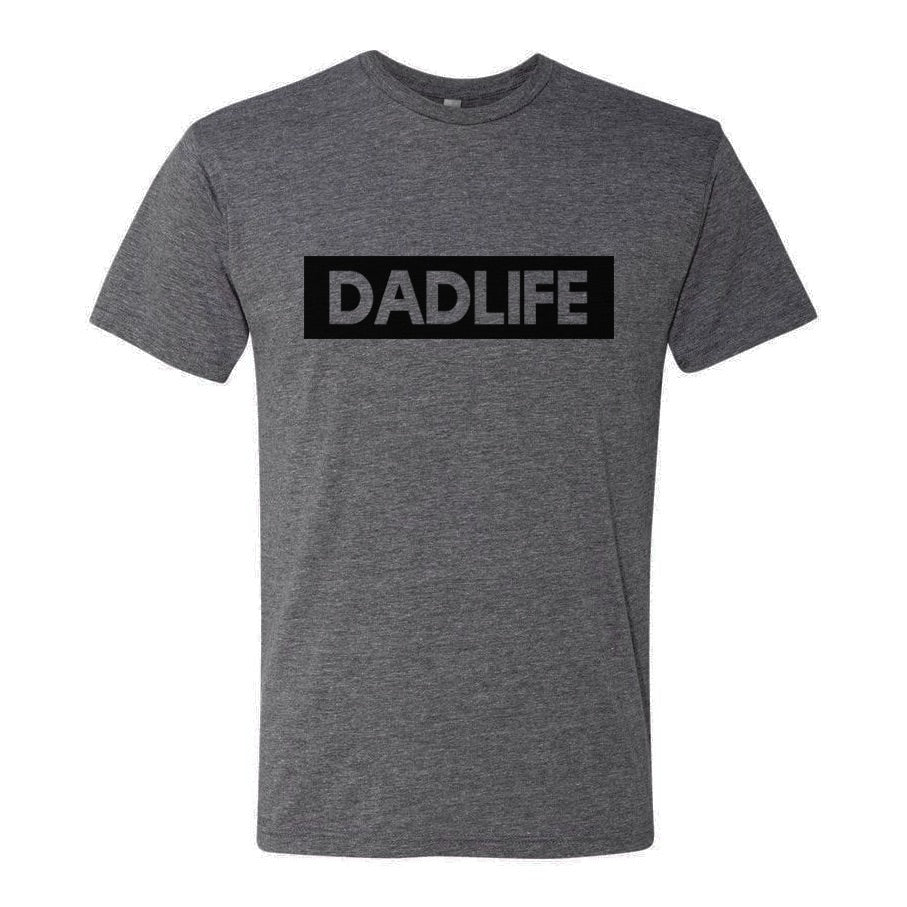 """Dad Life"" Mens Tee - 3 Options: Dark Grey Heather, Grey or Solid Black"