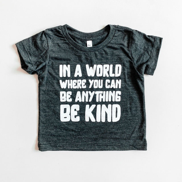 """In a world where you can be anything be kind"" Child T-Shirt Triblend Charcoal"
