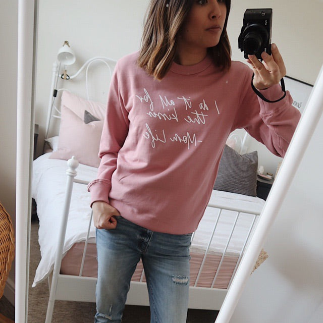"""I do it all for the kisses"" Ladies Dusty Rose Mauve Crewneck Sweatshirt"