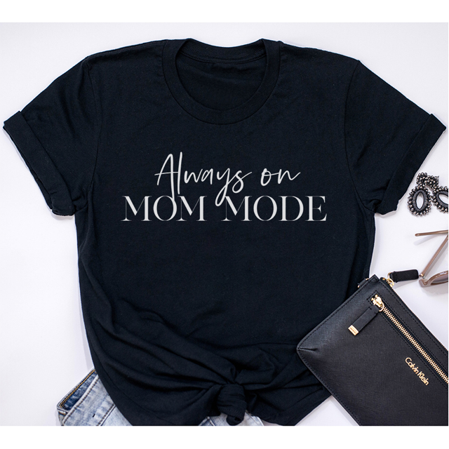 """Always on Mom Mode"" Ladies Black Crewneck T-Shirt"