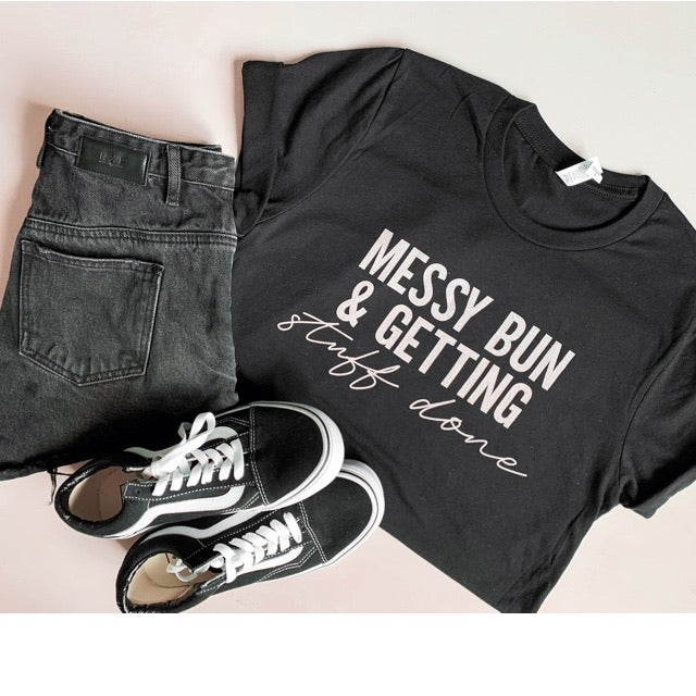 """Messy Bun and Getting Stuff Done"" Adult Ladies Black Crewneck T-Shirt with Peach Ink"