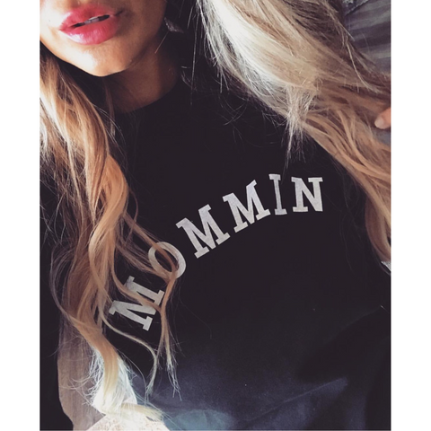 Mommin' Ladies Black Crewneck Sweatshirt