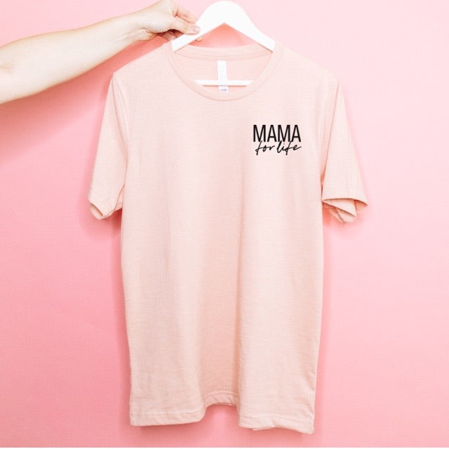 """Mama for Life"" Ladies Peach Crewneck T-Shirt"