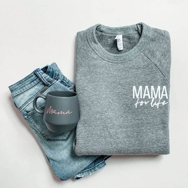 """Mama for Life"" Ladies Triblend Grey Crewneck Sweatshirt"