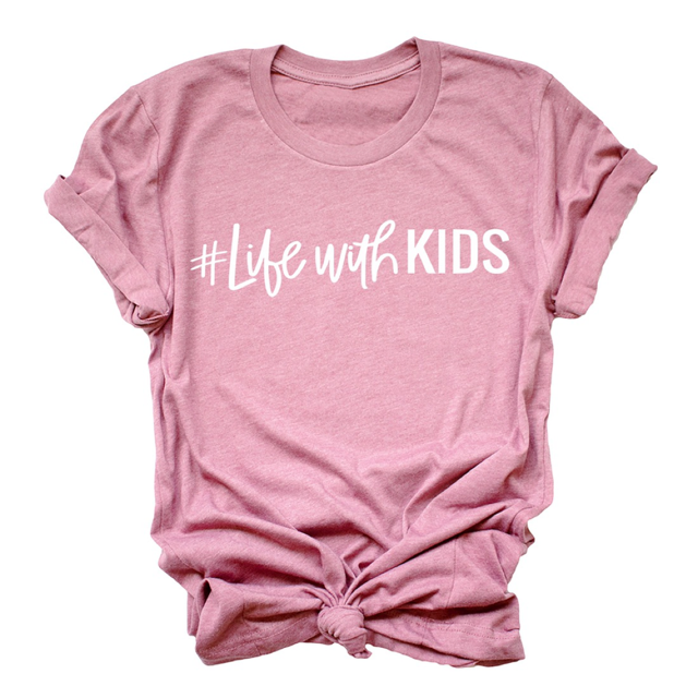 """#Life with Kids"" Ladies Dusty Rose Unisex Crewneck T-Shirt"