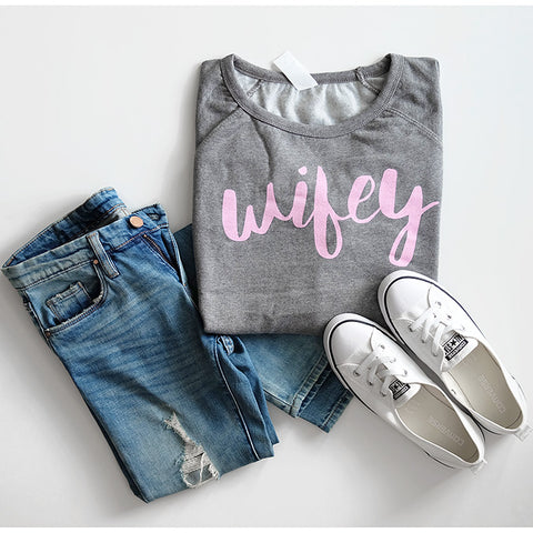 """Wifey"" Ladies Sweatshirt - Small Only"