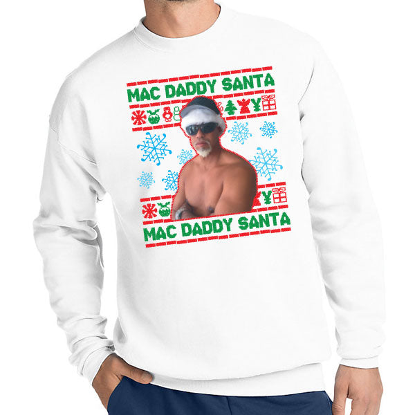 "Mac Daddy Santa Ugly ""Sweater"" Crewneck Sweatshirt"