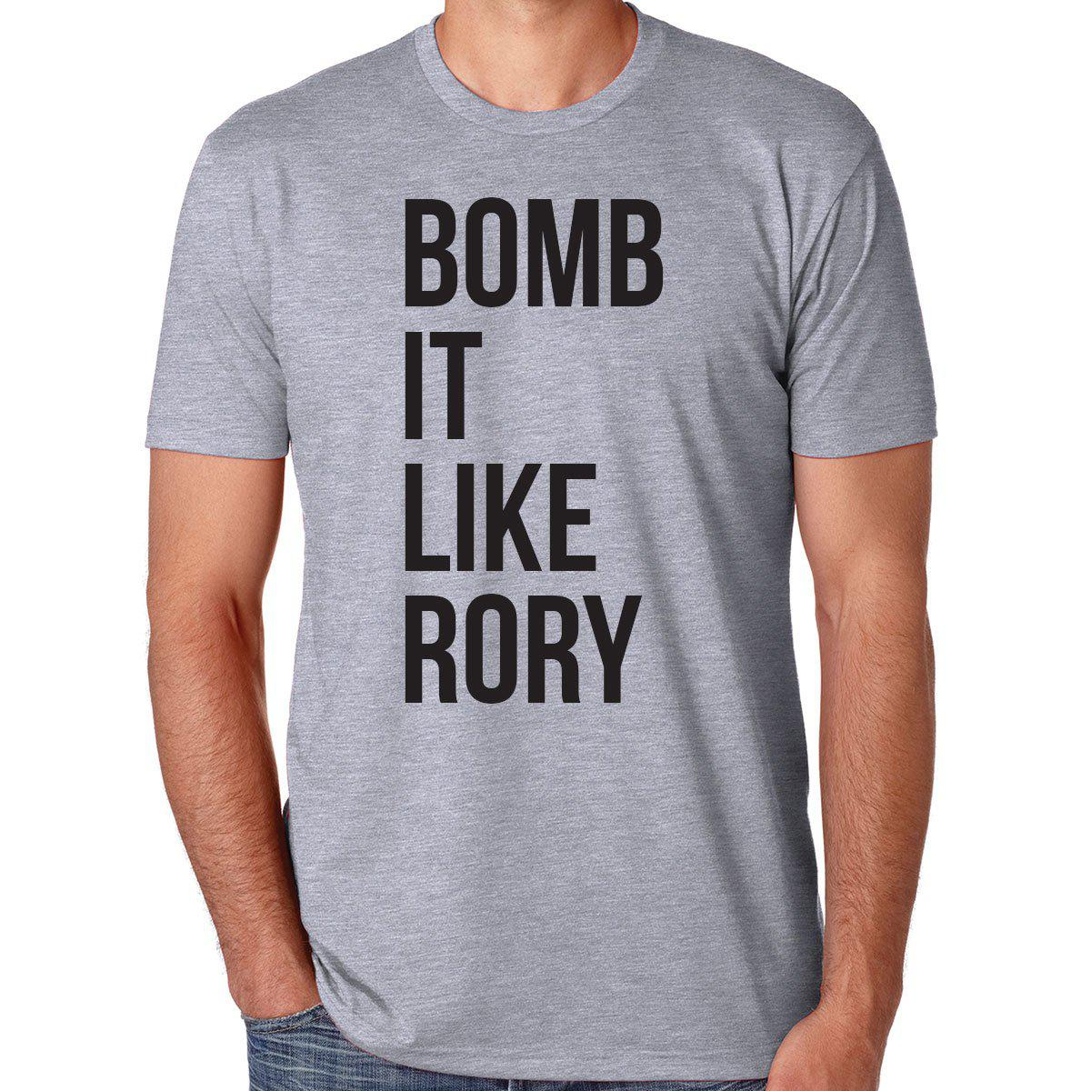 Bomb It Like Rory
