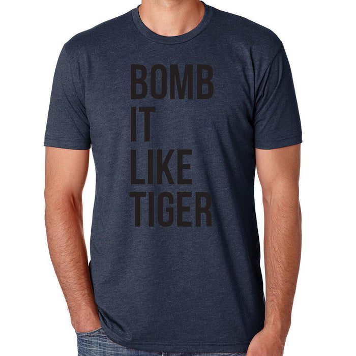 Bomb It Like Tiger