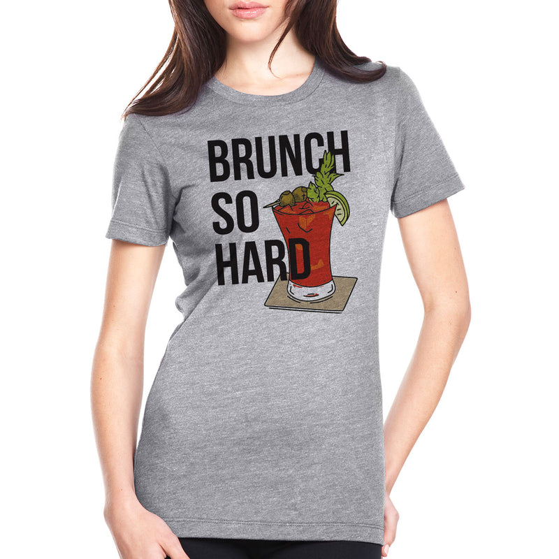Brunch So Hard - Bloodies - Women's