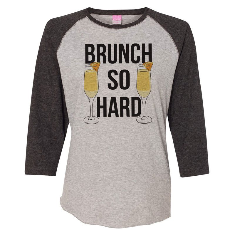 Brunch So Hard - Mimosas - Women's Baseball Tee