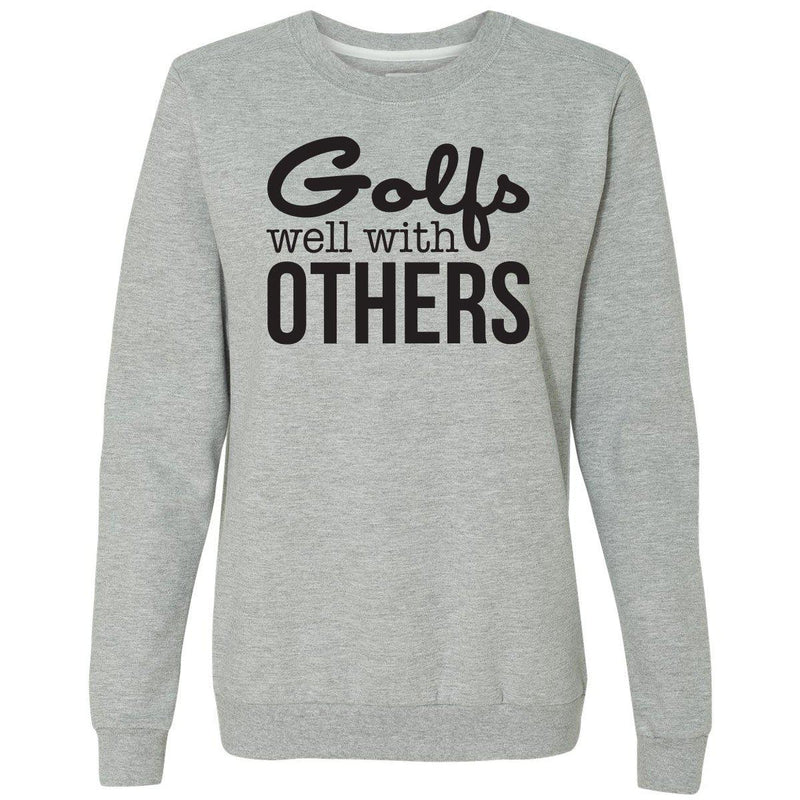 Golfs Well With Others Women's Crewneck Sweatshirt