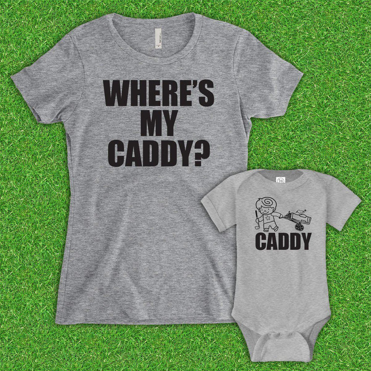 Mom Where's My Caddy? (Matching Set) - Gray