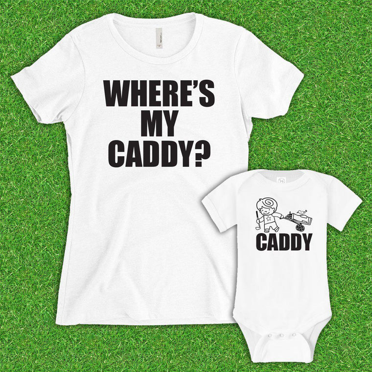 Mom Where's My Caddy? (Matching Set) - White