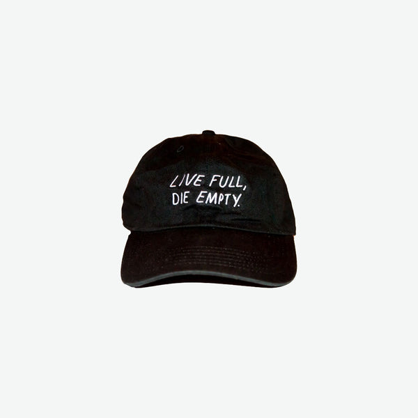 EGO Live Full, Die Empty Dad Hat - Black - EveryBodyGotOne