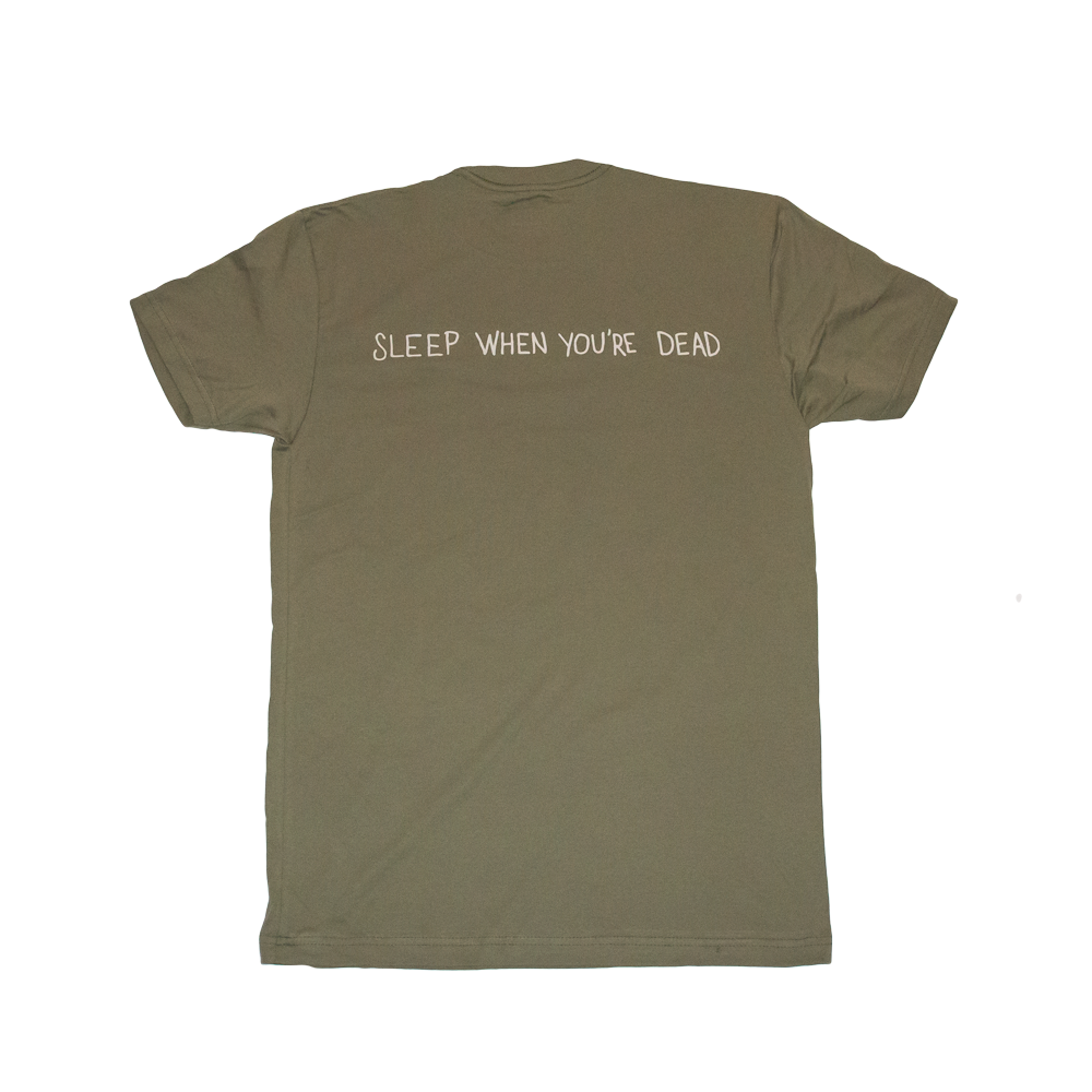 EGO Sleep When You're Dead Tee - Olive - EveryBodyGotOne