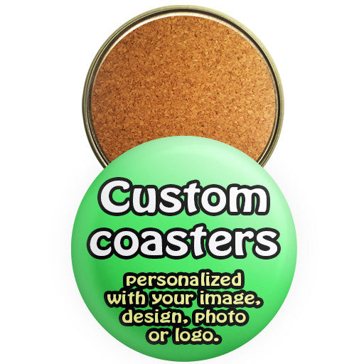 Custom promotional coasters. Beverage coaster buttons by The Button Store Montreal.