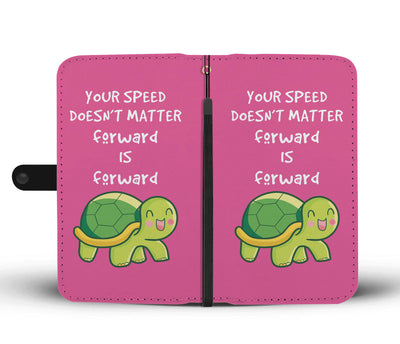 Your Speed Doesn't Matter Forward Is Forward Pink Wallet Case