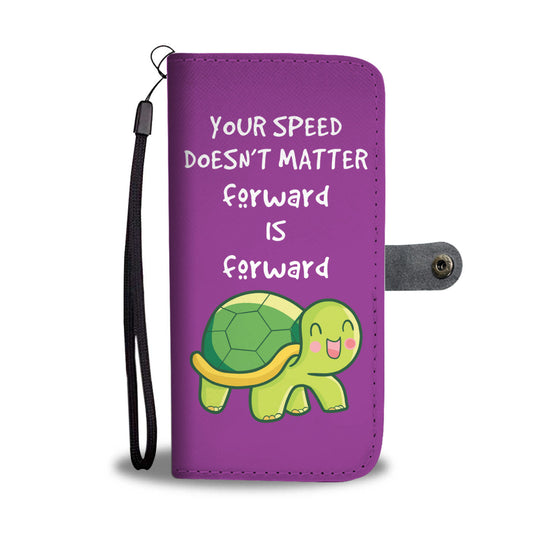 Your Speed Doesn't Matter Forward Is Forward Purple Wallet Case