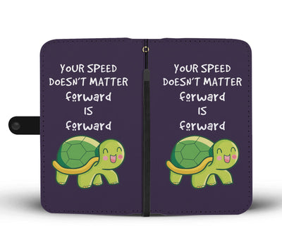 Your Speed Doesn't Matter Forward Is Forward Violet Wallet Case