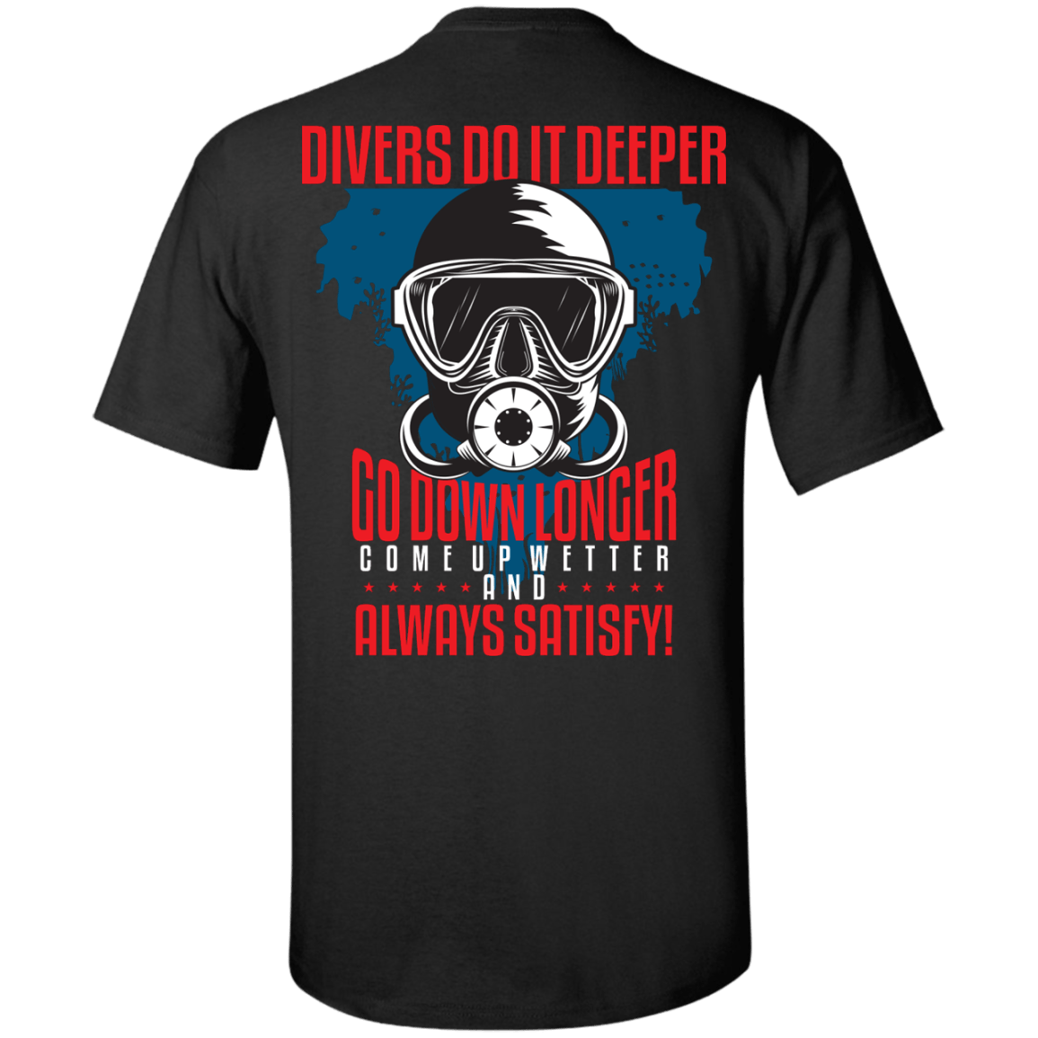 Divers Do It Deeper Tees (Warehouse)