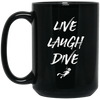 Live Laugh Dive Black Mug