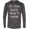 Scuba Hair Don't Care Hoodies