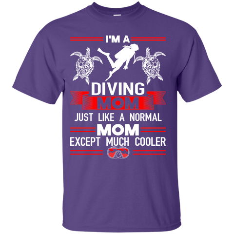 Image of I'm A Diving Mom Just Like A Normal Mom Except Much Cooler Tees