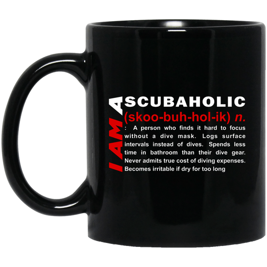I Am A Scubaholic Black Mug