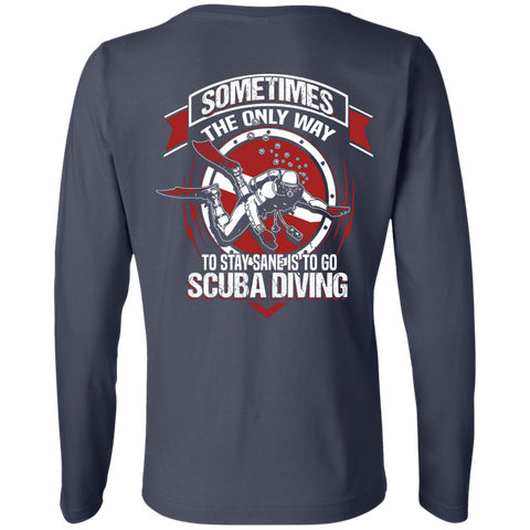 Image of To Stay Sane Is Go Scuba Diving Long Sleeves