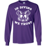 In Diving We Trust  Long Sleeves