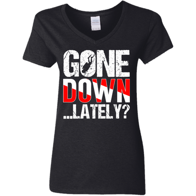 Gone Down... Lately? Ladies Tees and V-Neck