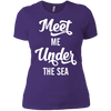 Meet Me Under The Sea Ladies Tees and V-Neck