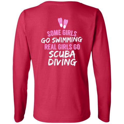 Image of Some Girls Go Swimming Real Girls Go Scuba Diving Long Sleeves